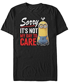 Minions Men's Sorry Not My Day To Care Short Sleeve T-Shirt