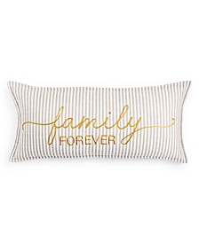 """Family Forever 14"""" x 30"""" Decorative Pillow"""
