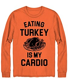 Men's Eating Turkey is My Cardio Long Sleeve T-shirt