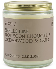 2021 'Smells Like Not Soon Enough' Candle