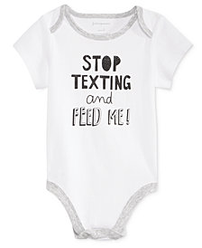 First Impressions Baby Boys & Girls Stop Texting Bodysuit, Created for Macy's