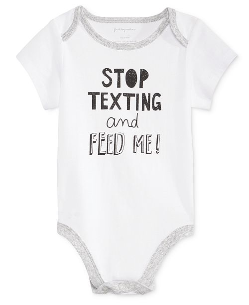 2890000af First Impressions Baby Boys & Girls Stop Texting Bodysuit, Created for  Macy's