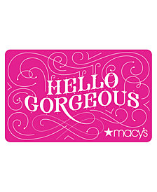 Hello Gorgeous Gift Card E-Gift Card