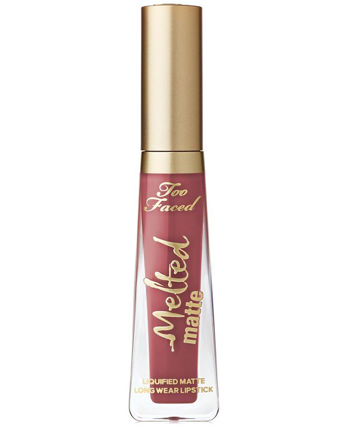 Too Faced - Melted Matte Liquid Lipstick