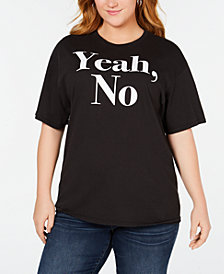 Mad Engine Plus Size Cotton Yeah, No T-Shirt