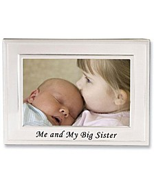 "Big Sister Silver Plated Picture Frame - Me and My Big Sister Design - 6"" x 4"""