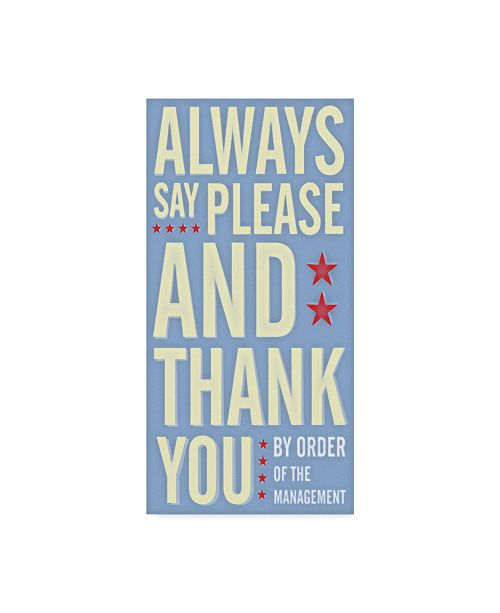 "Trademark Global John W. Golden 'Always Say Please And Thank You' Canvas Art - 12"" x 24"""