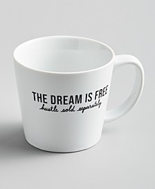 Words Dream Is Free Mug, Created for Macy's