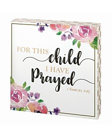 Lillian Rose For This Child I Have Prayed Sign Floral and Gold