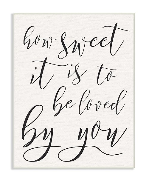 "Stupell Industries How Sweet It is Typography Wall Plaque Art, 10"" x 15"""