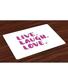 Live Laugh Love Place Mats, Set of 4