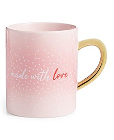 Valentine's Day Made With Love Mug, Created For Macy's