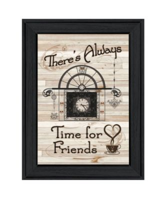 """Time for Friends by Millwork Engineering, Ready to hang Framed Print, Black Frame, 11"""" x 15"""""""