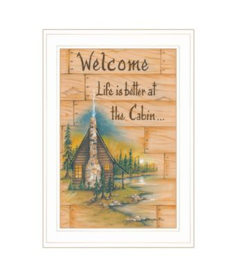 """Life is Better at the Cabin by Mary June, Ready to hang Framed Print, White Frame, 15"""" x 21"""""""