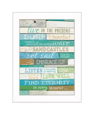 """Live in the Present By Marla Rae, Printed Wall Art, Ready to hang, White Frame, 14"""" x 18"""""""
