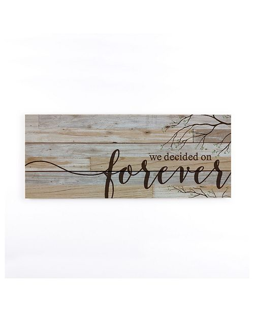 P Graham Dunn We Decided On Forever Wall Art