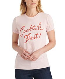 Cocktails First Graphic T-Shirt