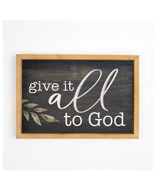 P Graham Dunn Give It All To God Wall Art