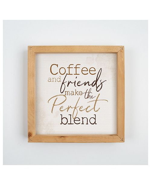 P Graham Dunn Coffee And Friends Make The Perfect Blend Wall Art