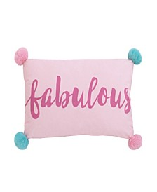 """Fabulous"" Decorative Pillow with Pom Pom Accents"
