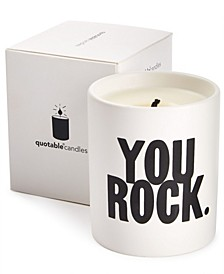 """You Rock"" Scented Candle"