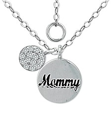 """Cubic Zirconia """"Mommy"""" Disc Pendant Necklace in Sterling Silver, 16"""" +2"""" extender, Created for Macy's"""