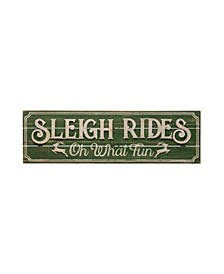"""Sleigh Rides Oh What Fun"" Wood Metal Wall Decor"