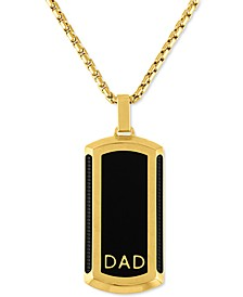 """Men's Dad Dog Tag 22"""" Pendant Necklace in Black & Gold-Tone Ion-Plated Stainless Steel"""