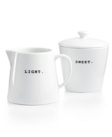 Whiteware Words Collection Light & Sweet Sugar & Creamer, Created for Macy's