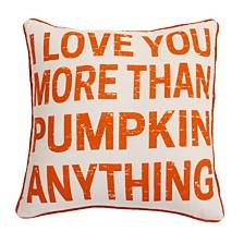 "Thro Polyester Fill I Love You More Than Pumpkin Anything Haze Faux Linen Pillow, 20"" x 20"""