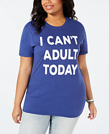 Love Tribe Trendy Plus Size Can't Adult Today T-Shirt