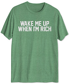Wake Me Up When I'm Rich Men's Graphic T-Shirt
