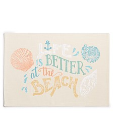 Bardwil Life Is Better At The Beach Placemat