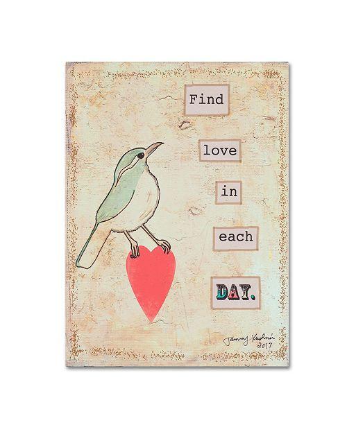 Tammy Kushnir Find Love In Each Day Canvas Art 19 X 14 X 2