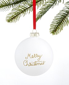 Christmas Cheer 2019 Floral Merry Christmas Ornament, Created For Macy's