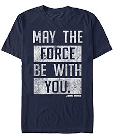 Star Wars Men's May The Force Be With You Stacked Text Short Sleeve T-Shirt