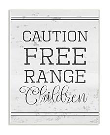 "Caution Free Range Children Wall Plaque Art, 12.5"" x 18.5"""
