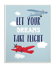 """Stupell Industries Let Your Dreams Take Flight Airplanes Wall Plaque Art, 12.5"""" x 18.5"""""""
