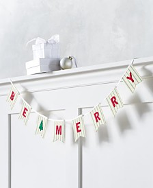 Martha Stewart Farmhouse Holidays Be Merry Garland, Created For Macy's