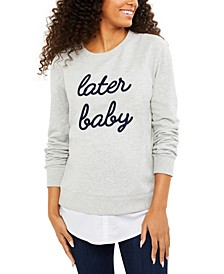 Later Baby™ Graphic Sweatshirt
