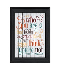 """Who You Think You Are by SUSAn Ball, Ready to hang Framed Print, Black Frame, 15"""" x 19"""""""