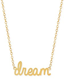 Dreams Script Adjustable Pendant Necklace in 14k Gold-Plated Sterling Silver