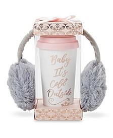 """""""Baby It's Cold Outside"""" Travel Mug & Earmuff Gift Set"""