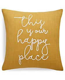 "Your Happy Place 20"" x 20"" Decorative Pillow"