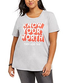 Trendy Plus Size Cotton Know Your Worth T-Shirt
