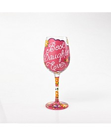 LOLITA Love My Daughter Wine Glass
