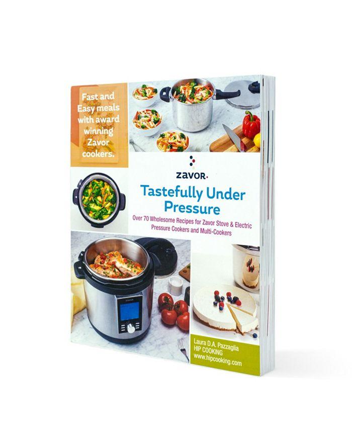 ZAVOR - Zavor Tastefully Under Pressure Cookbook