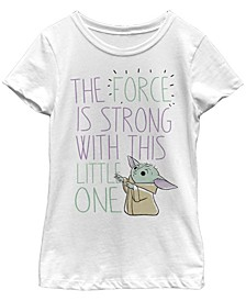 Star Wars The Mandalorian Big Girls The Child The Force Is Strong With This Little One Short Sleeve T-shirt