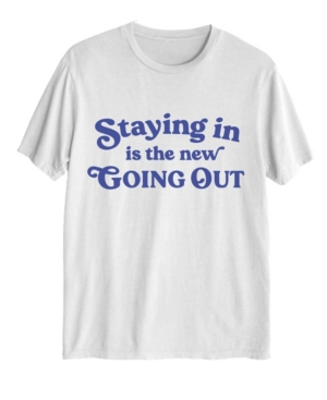 Women's Staying in is The New Going Out T-shirt