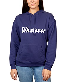 Juniors' Whatever Graphic Pullover Hoodie